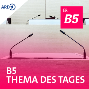 B5 Thema des Tages