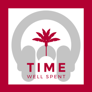Time Well Spent - Gedanken zur Digitalen Kommunikation