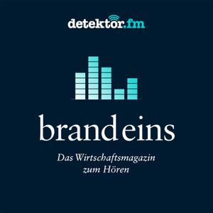 Das brand eins Magazin zum Hören – detektor.fm