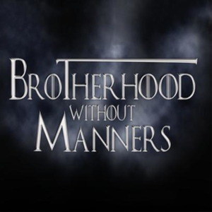 Brotherhood Without Manners - A Game of Thrones reread Podcast