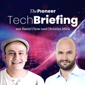 Das Tech Briefing —  mit Daniel Fiene & Gästen