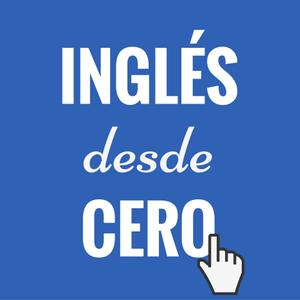 Inglés desde cero