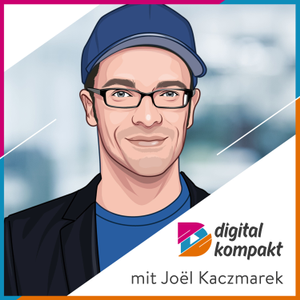 digital kompakt | Unternehmer-Podcast zu Startups & Digitalisierung